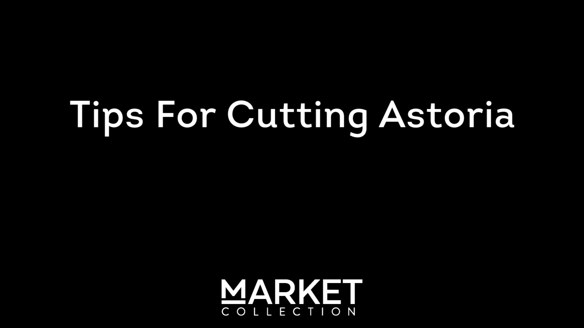 Instructions on how to cut ASTORIA tiles